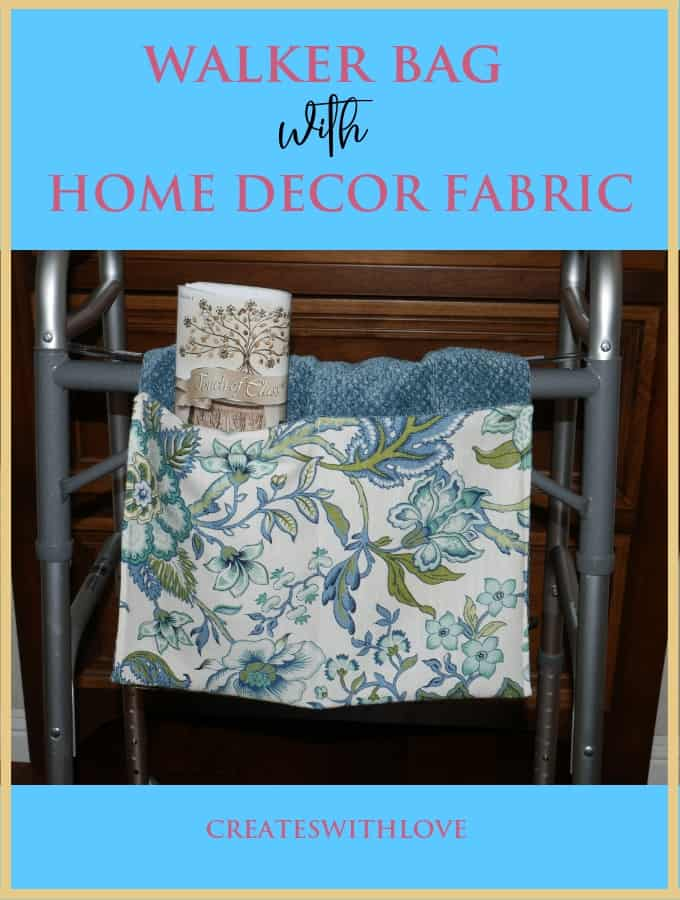Picture showing the Walker Bag hanging on a walker and stating Walker Bag with Home Decor Fabric.