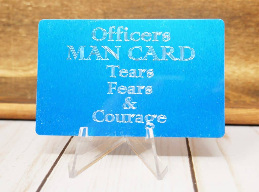 Officers Man Card, Tears, Fears & Courage
