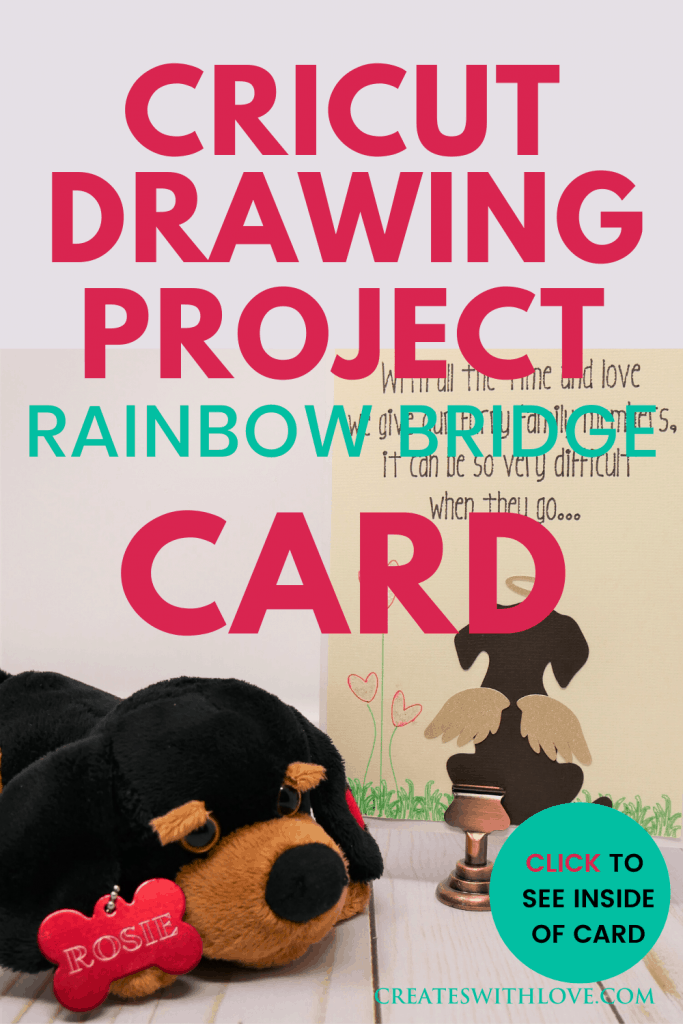 Cricut Drawing Project - Rainbow Bridge Pet Sympathy Card I designed a Rainbow Bridge Pet Sympathy Card in Cricut Design Space to SHARE with you!  This is a fun and easy drawing card using your Cricut pens and a few scrap pieces of paper.  Create this card for a loved one when they loose their furry loved one.  I designed it for both Dogs and Cats or use both! #cricut #cricutdesignspace #cricutmade #createswithlove #denisehumphrey