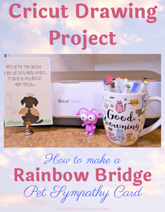 Cricut Drawing Project - How to make a Rainbow Bridge Pet Sympathy Card using a cricut machine and pens