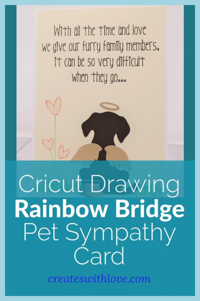 Cricut Drawing Rainbow Bridge Pet Sympathy Card