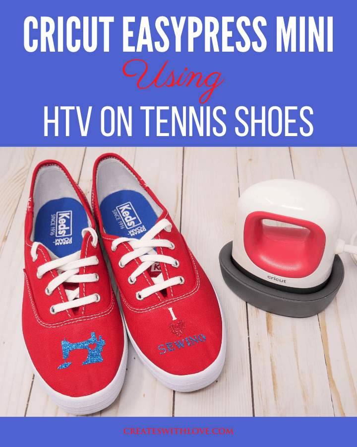Cricut EasyPress Mini Project using HTV on Tennis Shoes
