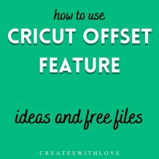 Cricut Offset Feature