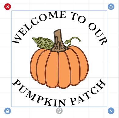 """picture shows the finished image of """"welcome to our pumpkin patch"""" with a picture of a pumpkin in the middle of the curved text"""