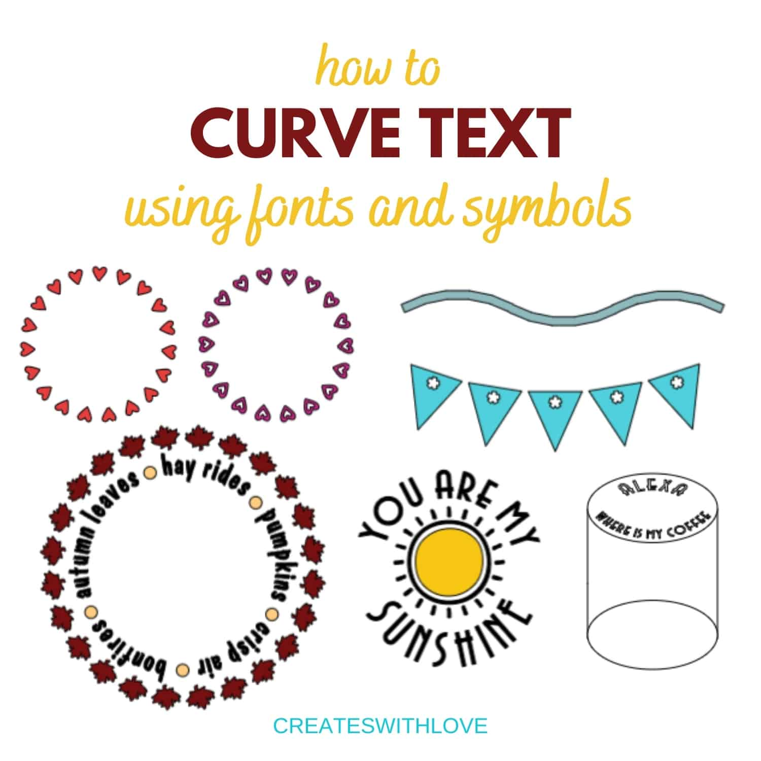curved hearts that form a circle and banner flags that are curved to show how to curve text using fonts and symbols.