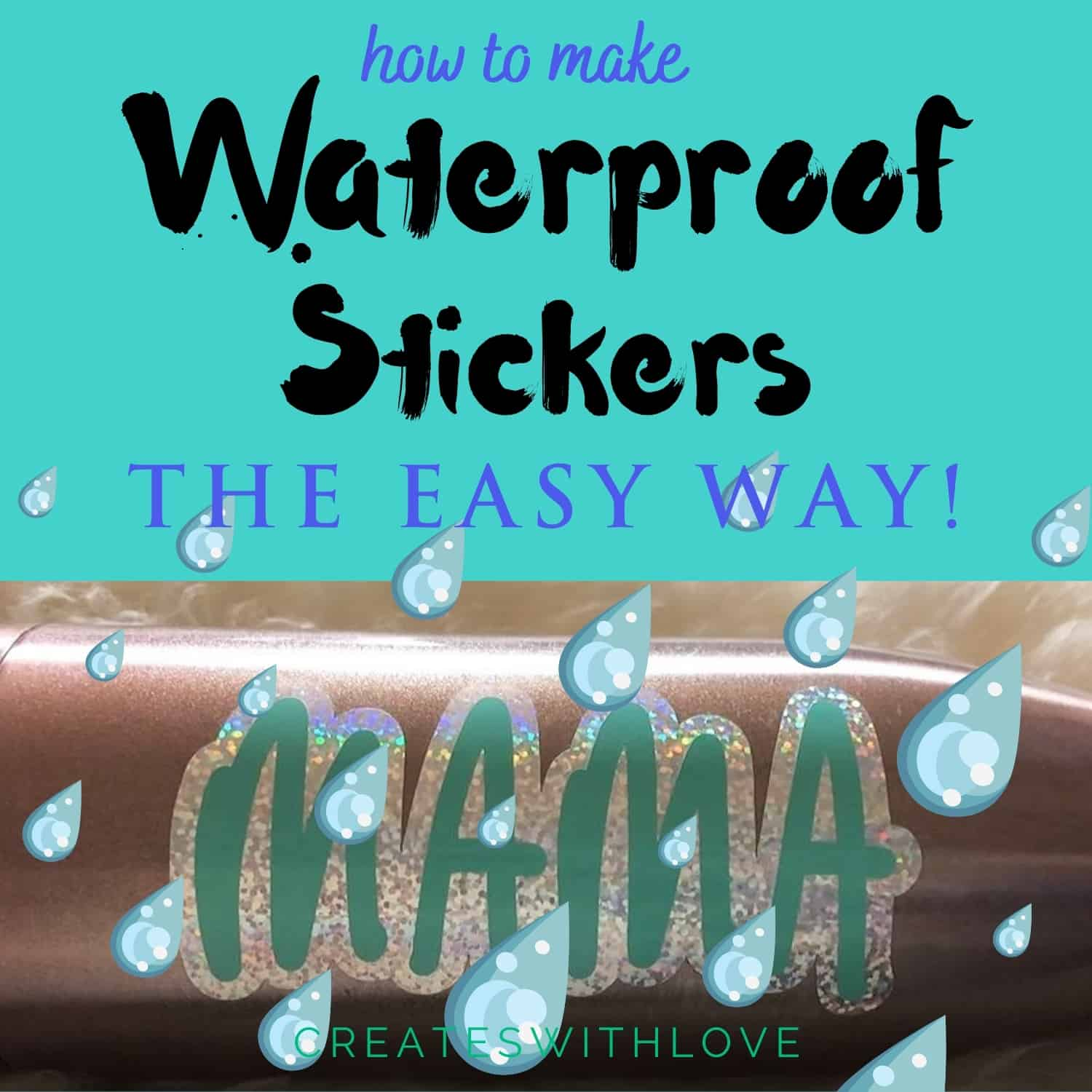 how to make waterproof stickers the easy way like this mama sticker on a water bottle