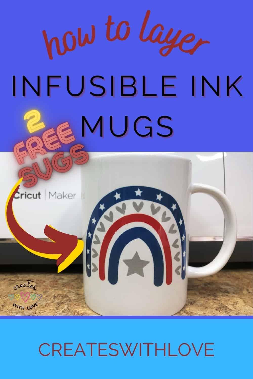 Easily learn how to make layered infusible ink mugs using the cricut mug press.