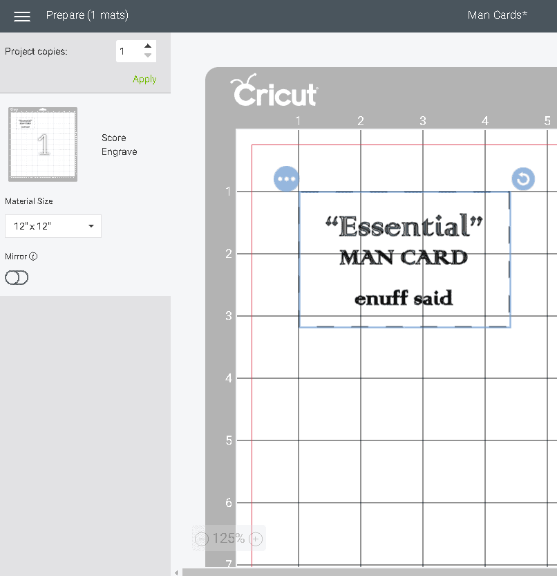 Cricut's Prepare Mat Screen with the Man card placed at the 1X1 inch mark