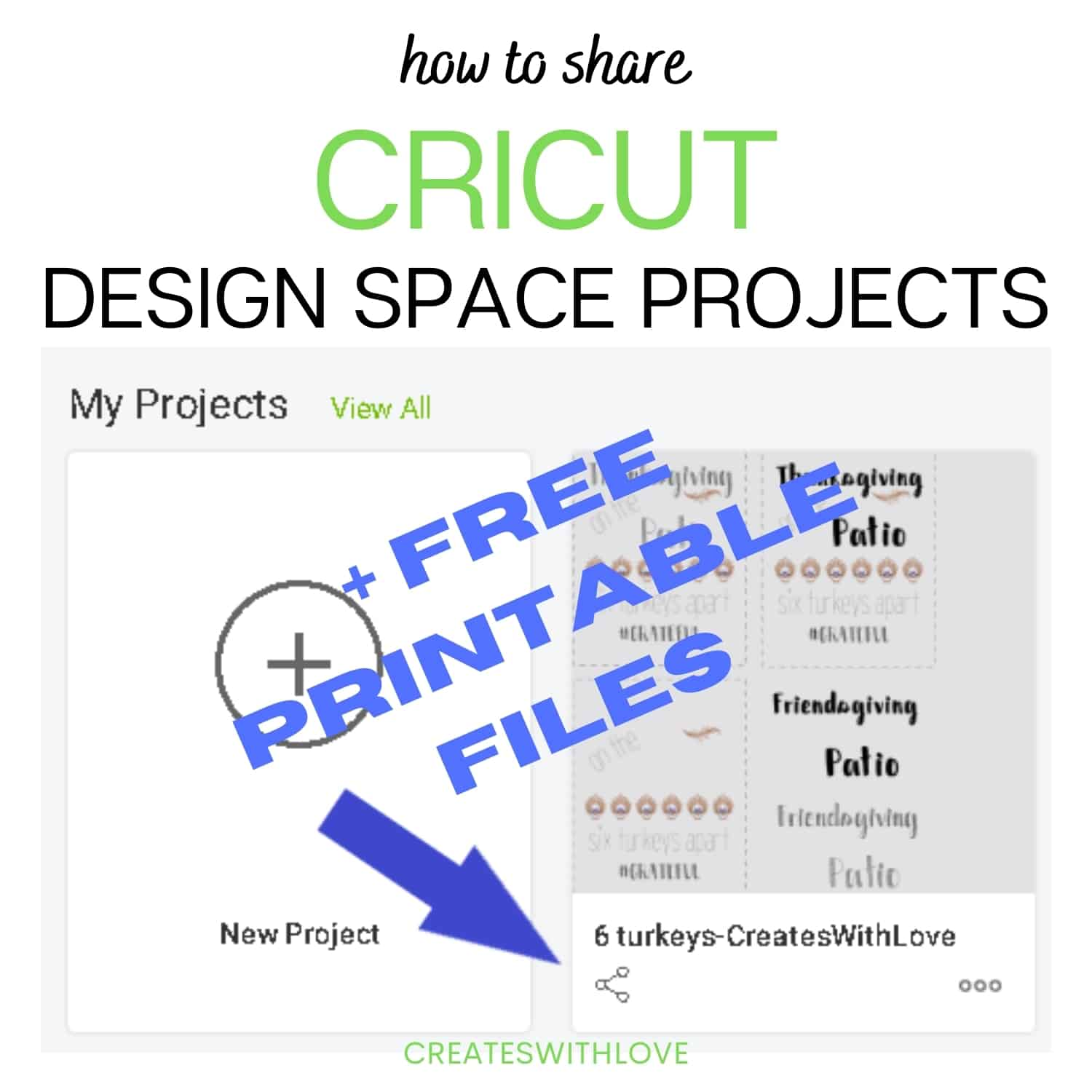 how to share Cricut Design Space Projects + free Printables message