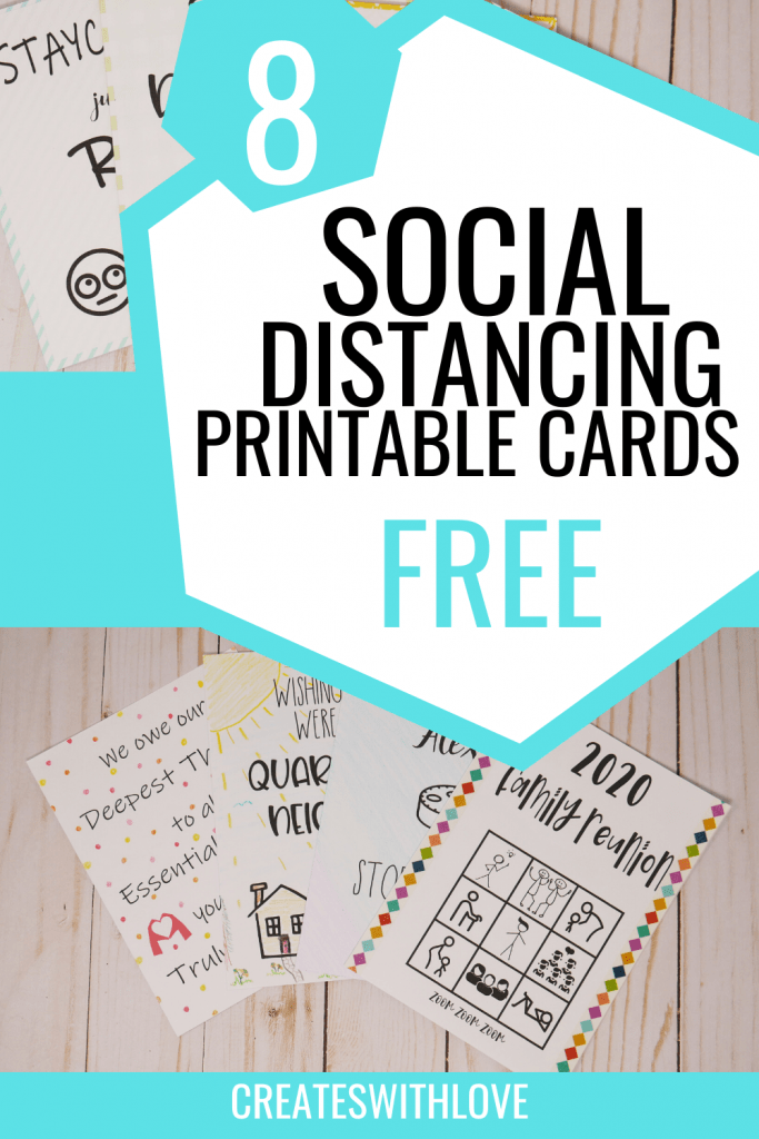 Free Social Distancing Printable Cards in 8 designs.  7 are funny cards and 1 is a Thank You card for any Essential Workers.  These cards I designed to be simple black and white to conserve your ink these days.  I show you ways I decorated my cards with stock or construction paper, colored pencils, washi tape.  Just use your imagination or simply print and trim to fit envelope or create a small sign to drop off for store employees, mail to friends or loved ones etc.  These social distancing cards will surely bring a smile to those who receive them. #social distancing #covid19 #socialdistancingcards #createswithlove #denisehumphrey #socialdistancingprintablecards