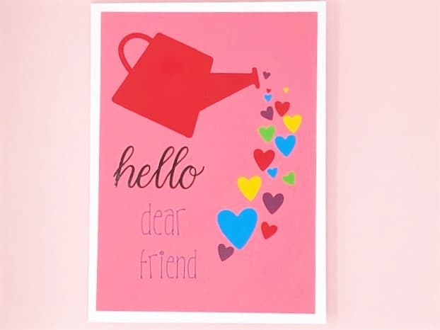 hello dear friend with a watering can sprinkling hearts