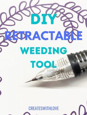 DIY Retractable Weeding Tool