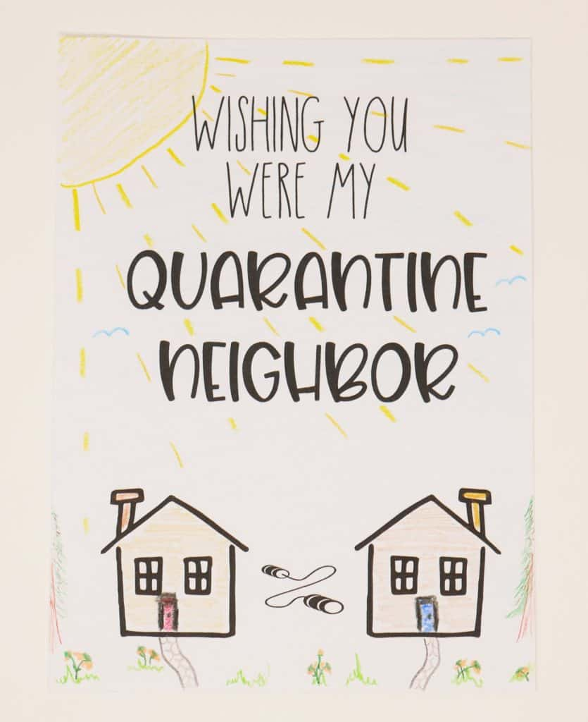 quarantine neighbor card