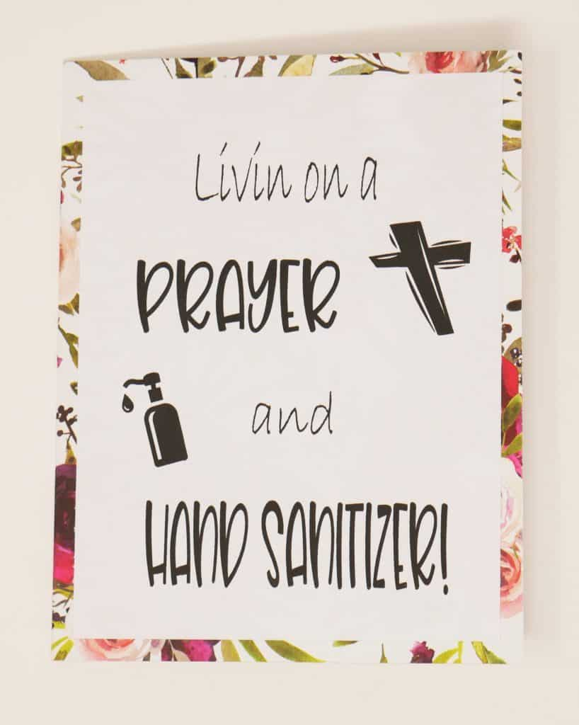 Livin on a prayer and hand sanitizer! card