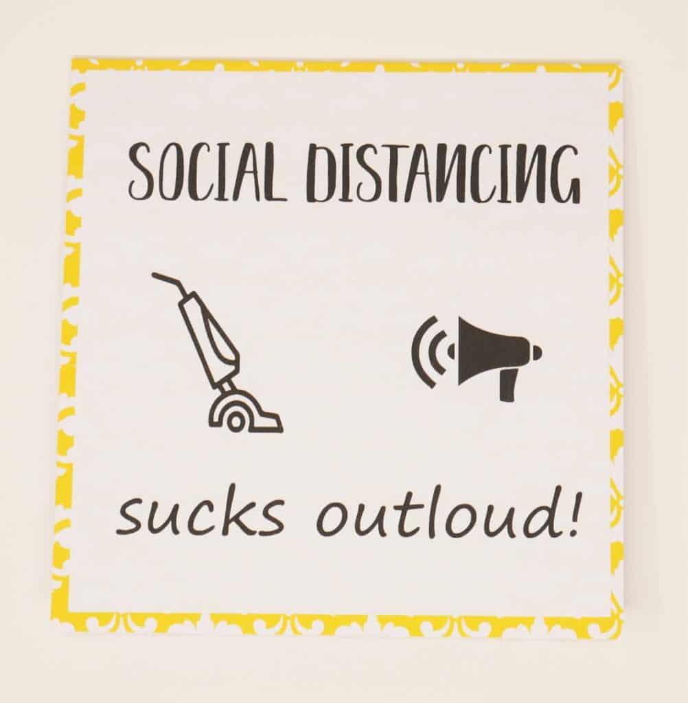 social distancing sucks out loud card
